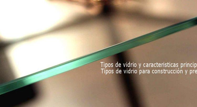 tipos de vidrio y caracteristicas